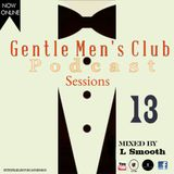 GentleMen's Club Session 13 (GuestMix) by L Smooth