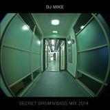 DJ Mike - Secret Drum'n'Bass Mix 2014
