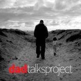 Dad Talks Project