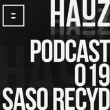 HAUZ Podcast 019 Saso Recyd