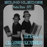 Sound Kleckse Radio Show 0277 - Mol-A & Orange Brothers