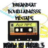 Breakbeat Bouillabaisse Mixtape