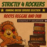 Strictly 4 Rockers Vol 1 (Ranking Bassie Serious Selection)
