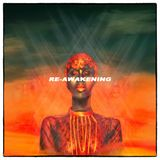 SCRATCHTHEBLOCK PRESENTS: RE-AWAKENING (A NEO-SOUL TRIP)