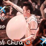 Viêm Xoanggg- Anh Chưa 18 Vol.2- Nam Myno Bê Cái Mix