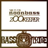 Bass Tribe NoonBass // z00keeper // 10.11.13