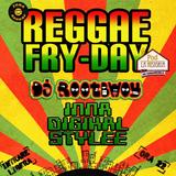 Inna Digikal Stylee @ Reggae Fry-Day 22.11.2013