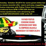 DJ EMPRESS ANJAHLA SIR COXSONE KING OF DUB ROCK LIVE INTERVIEW WITH FATHER FESTUS JAHLA RADIO