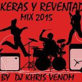 ROCKERAS Y REVENTADAS MIX 2015 BY DJ KHRIS VENOM