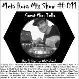 MHMS-011-GuestMix-Tello-Rap-HipHop Old School