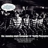 The Monday Night Hangover14 'Guilty Pleasures'