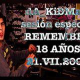 dA_KiDMaN - Remember especial 18 AÑOS (Sesión 21-VII-2006)