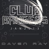 Club Bangers Jan 2013 By Daven Ray