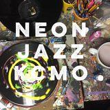 Neon Jazz - Episode 485 - 8.2.17