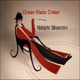 "Ocean Radio Chilled ""Midnight Silhouettes"" (5-3-15)"