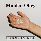 Maiden Obey Mix For Tesnota