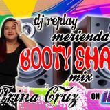 DJ Replay - Merienda Booty Shake Mix!