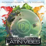 DJ E-Smoove & DJ A-L-X - Latin Vibes
