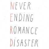 Never Ending Romance Disaster