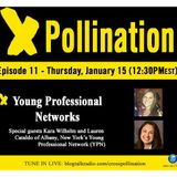 XPollination (Ep. 11) - Young Professional Networks