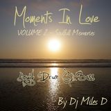 Moments In Love Volume 2 : Soulfull Memories