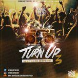 @DougieFreshDJ - Turn Up Vol 3 [R&B, HipHop, UK Grime]