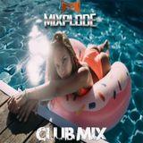 Dance Club Mix 2018 | Best Remixes of Popular Songs (Mixplode 162)