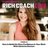 RCC 2: How to Build 10x More Confidence in Your Work with Adrienne Dorison