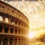 EspeciaL Lounge Vol.9