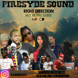 FIRESYDE RIGHT DIRECTION SKY IS THE LIMIT MIX