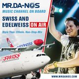 Mr.Da-Nos On Board Music Channel Mix - Edelweiss & Swiss Airplanes