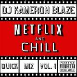 Netflix & Chill Vol. 1
