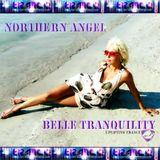 Northern Angel - Belle Tranquility 030 on AVIVMEDIA.FM [01.03.19]