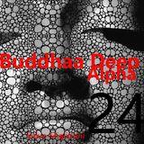 Buddhaa Deep Alpha 24