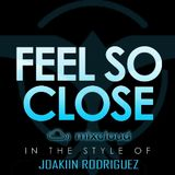 Feel So Close- JoaKiin R.(Tiësto Jr.)