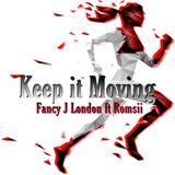 Keep It Moving Extended Mix ft Romsii