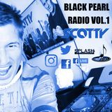 BLACK PEARL RADIO VOL.1 Scotty in the Mix OKT 2017