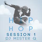 DJ Mister Q Hip Hop Mix 1