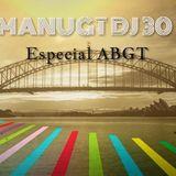 Manugt DJ. Episodio 30- Especial Above & Beyond