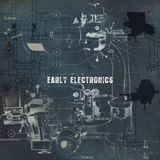 Early Electronics