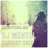 Dj Mentol - Homecoming (January 2013 Promo Set)