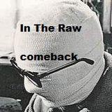 In The Raw - comeback