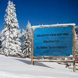 Absolute Chill Mix #40 - Meditation