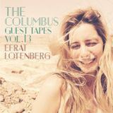 THE COLUMBUS GUEST TAPES VOL. 13- EFRAT LOTENBERG