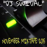 Dj Swival November Mixtape 2015