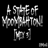 A State of Moombahton! [Mix 3]