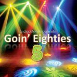 Goin' Eighties 5