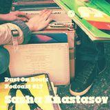 Dust On Boots Podcast #17. Sasha Anastasov