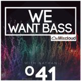 We Want Bass Ep. 41 - Come In The Atmos Pulse
