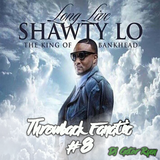 Throwback Fanatic #8 - Shawty Lo